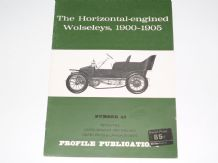 Horizontal-Engined Wolseleys 1900-1905 : The (PROFILE 43)